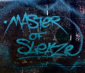 Master of Sleaze